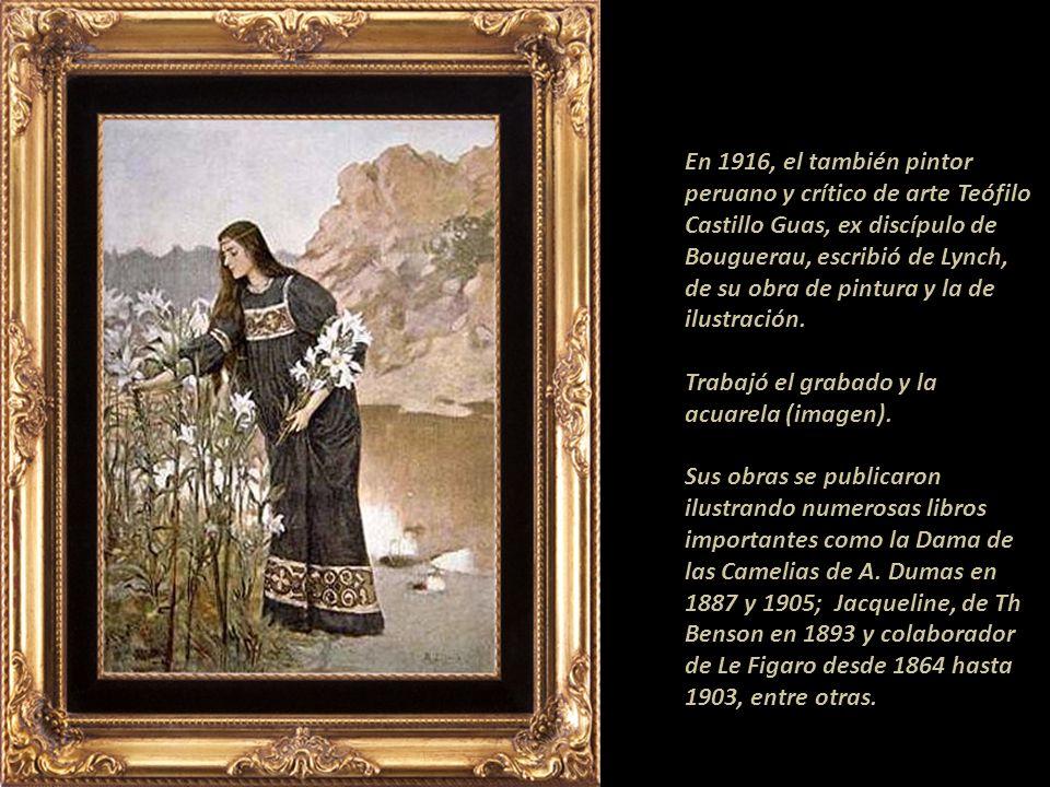 En 1916, el también pintor peruano y crítico de arte Teófilo Castillo Guas, ex discípulo de Bouguerau, escribió de Lynch, de su obra de pintura y la de ilustración.