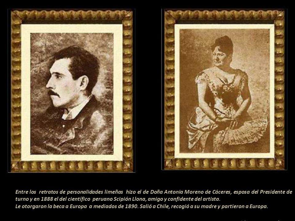 Entre los retratos de personalidades limeñas hizo el de Doña Antonia Moreno de Cáceres, esposa del Presidente de turno y en 1888 el del científico peruano Scipión Llona, amigo y confidente del artista.