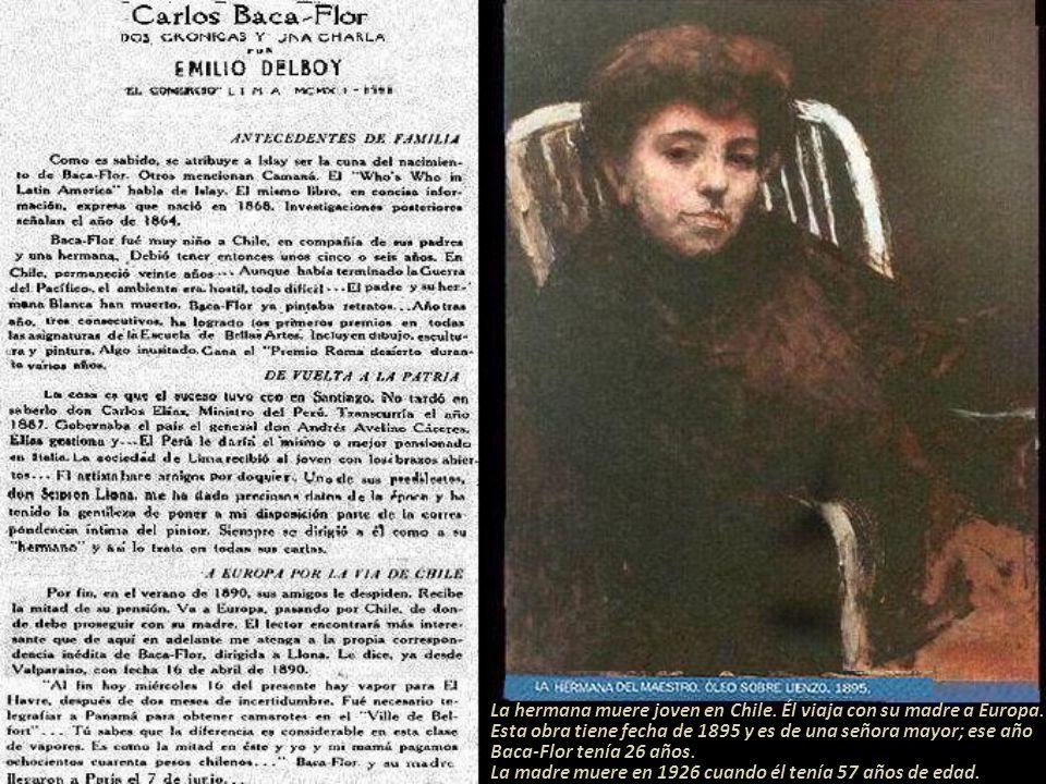 La hermana muere joven en Chile. Él viaja con su madre a Europa