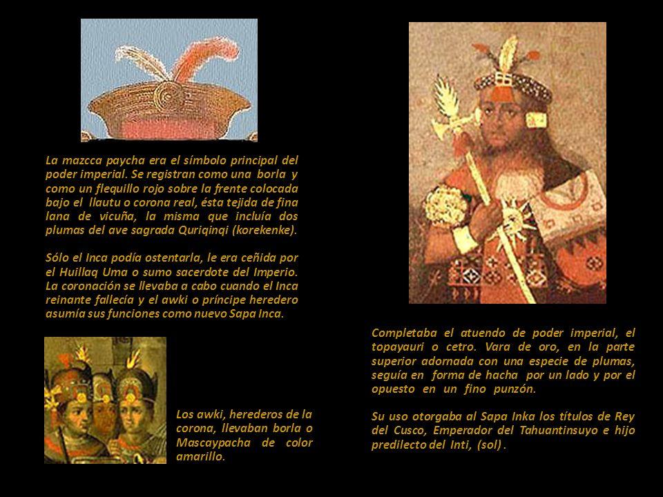 La mazcca paycha era el símbolo principal del poder imperial
