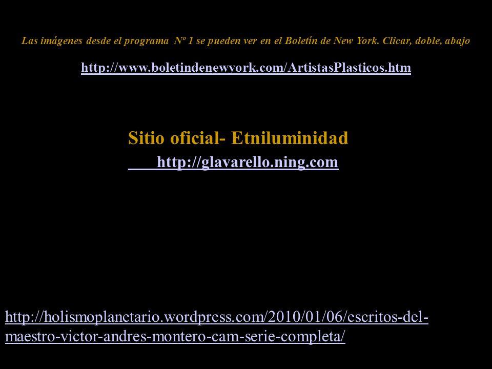 Sitio oficial- Etniluminidad http://glavarello.ning.com