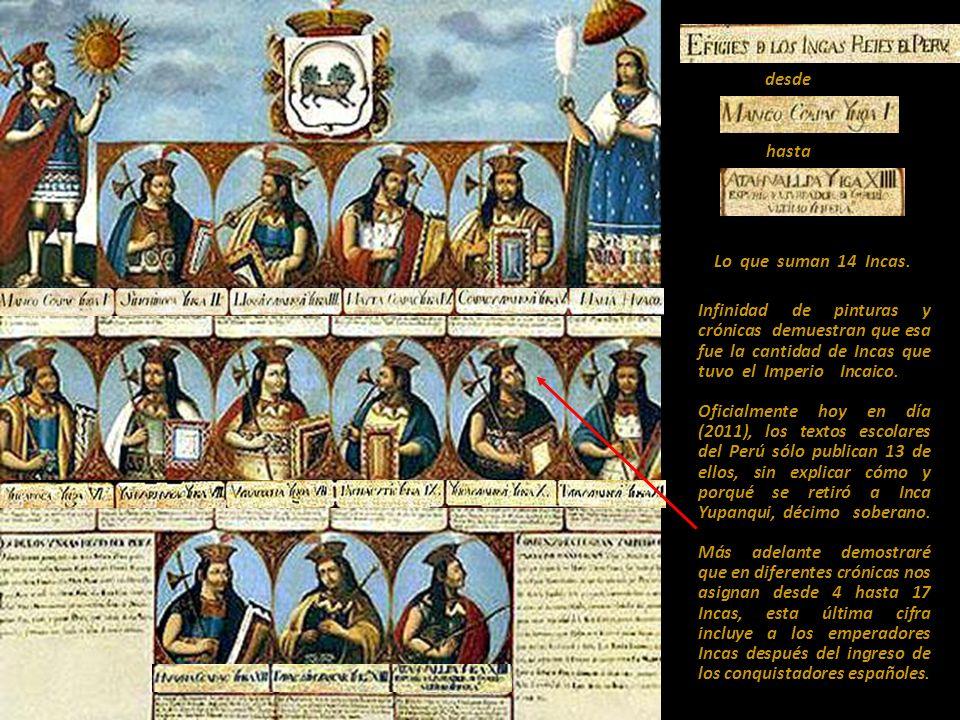 desde hasta. Lo que suman 14 Incas.