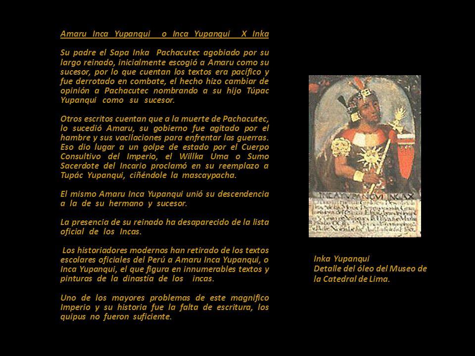Amaru Inca Yupanqui o Inca Yupanqui X Inka
