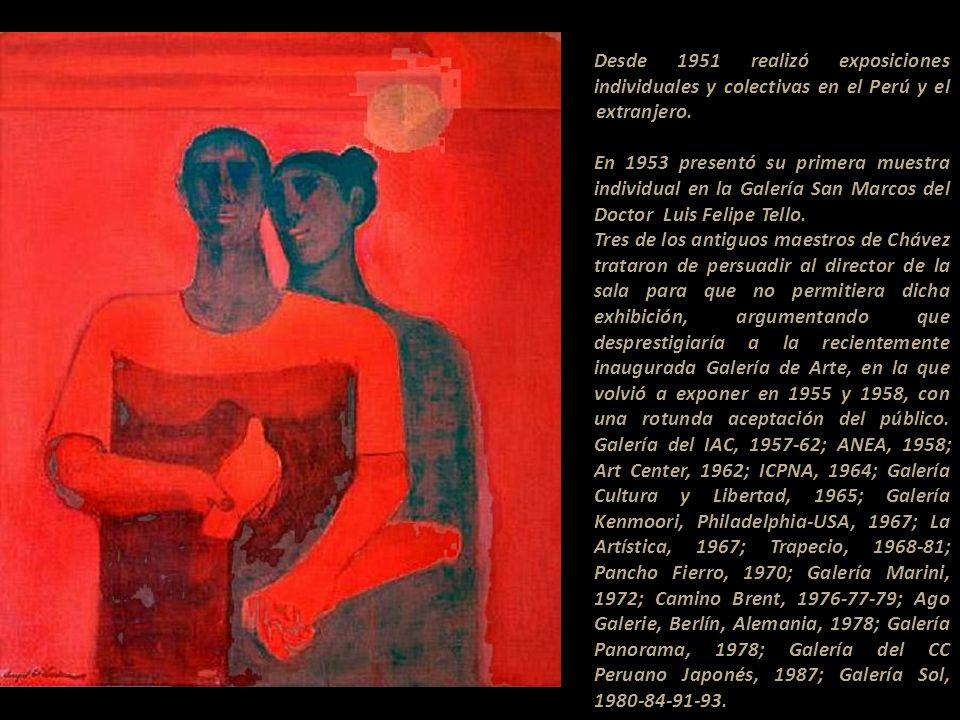 Desde 1951 realizó exposiciones individuales y colectivas en el Perú y el extranjero..............................................