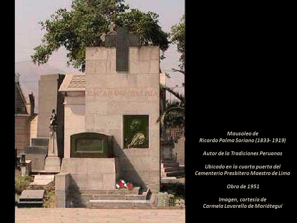 Ricardo Palma Soriano (1833- 1919) Autor de la Tradiciones Peruanas