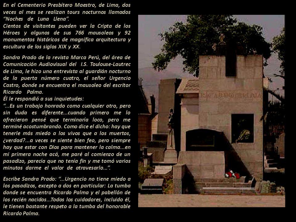 En el Cementerio Presbítero Maestro, de Lima, dos veces al mes se realizan tours nocturnos llamados Noches de Luna Llena .