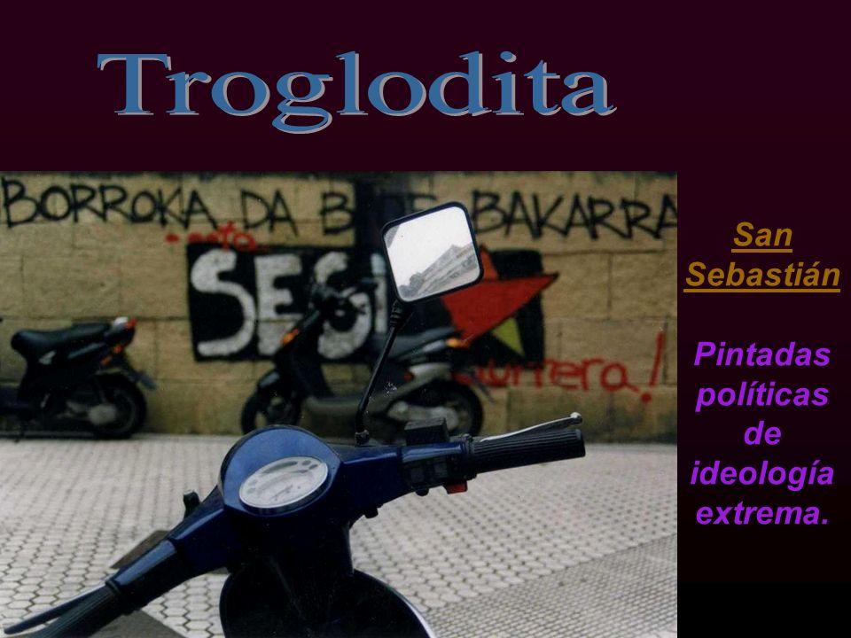 San Sebastián Pintadas políticas de ideología extrema.