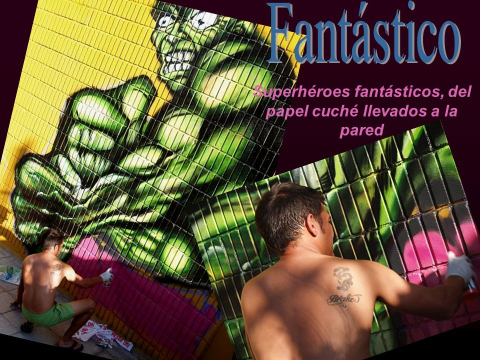 Superhéroes fantásticos, del papel cuché llevados a la pared
