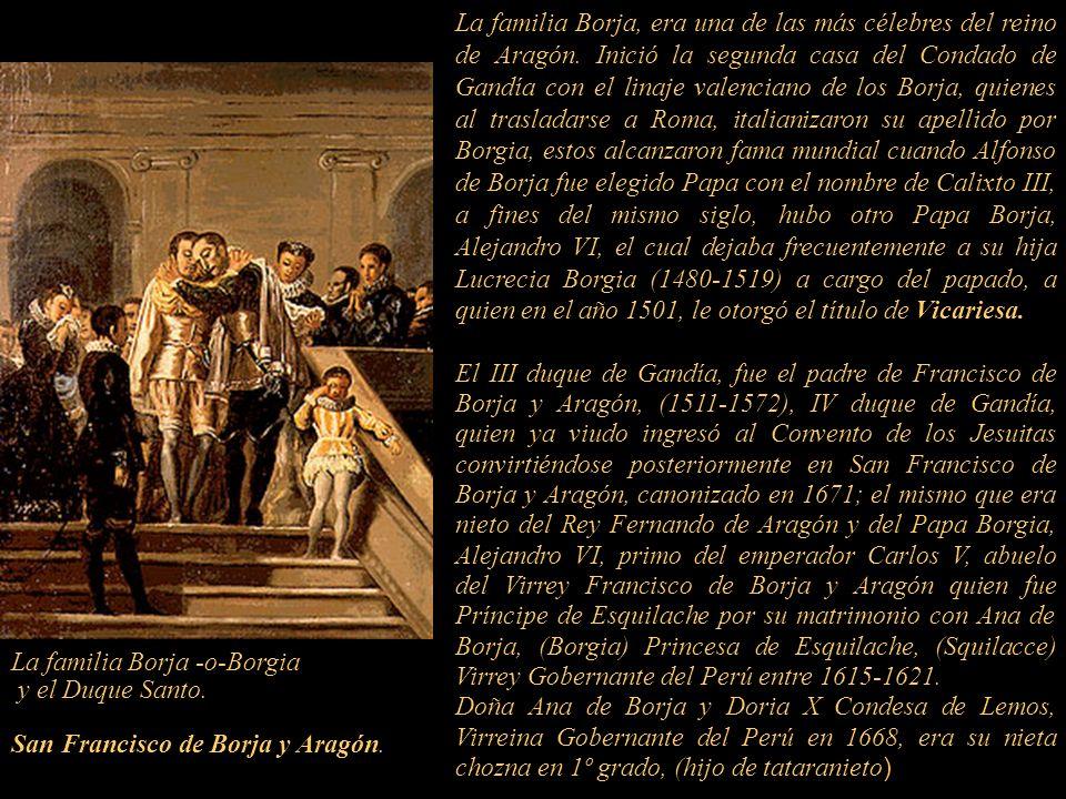 La familia Borja, era una de las más célebres del reino de Aragón