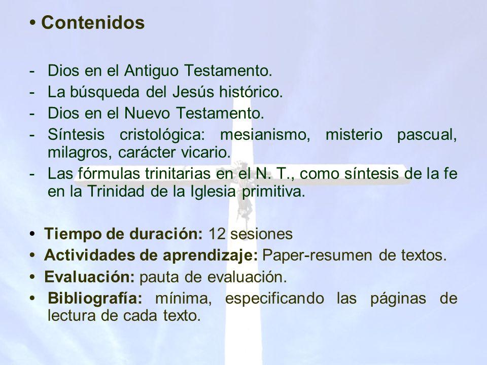• Contenidos Dios en el Antiguo Testamento.