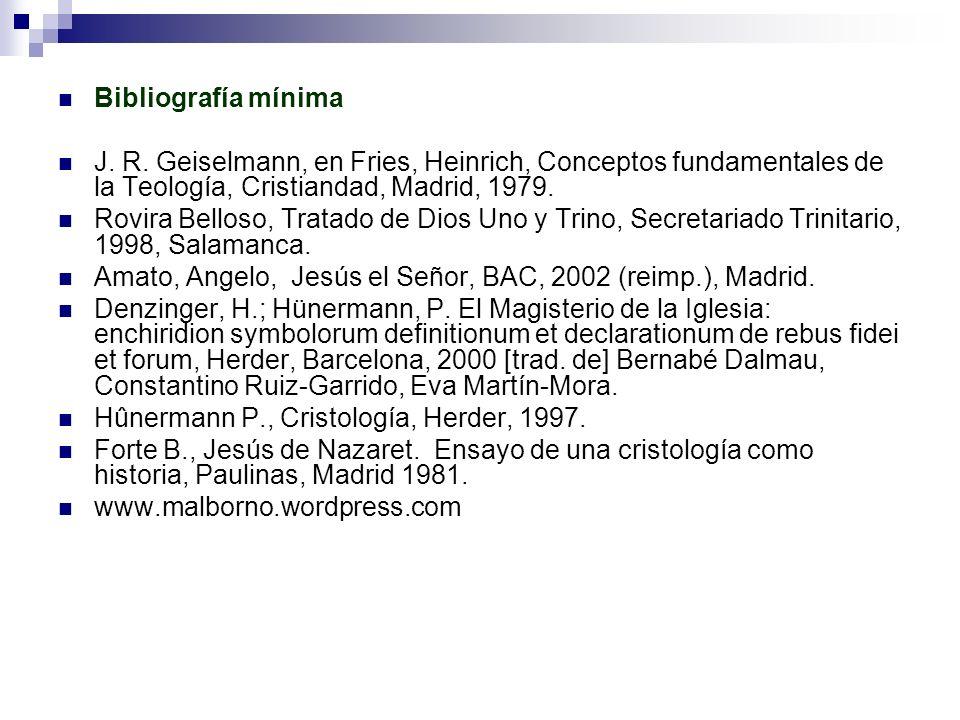 Bibliografía mínima J. R. Geiselmann, en Fries, Heinrich, Conceptos fundamentales de la Teología, Cristiandad, Madrid, 1979.