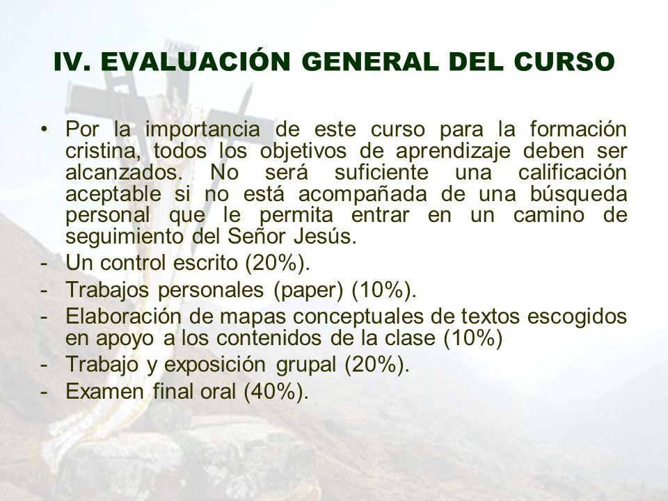 IV. EVALUACIÓN GENERAL DEL CURSO