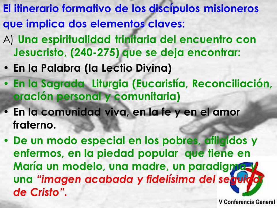 El itinerario formativo de los discípulos misioneros