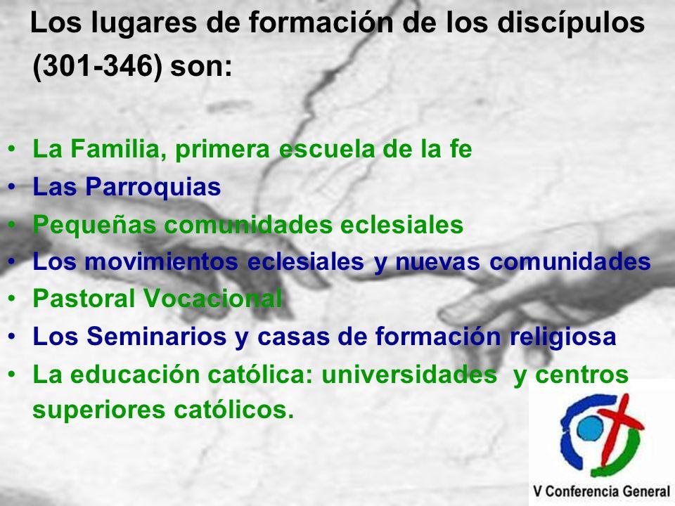 Los lugares de formación de los discípulos