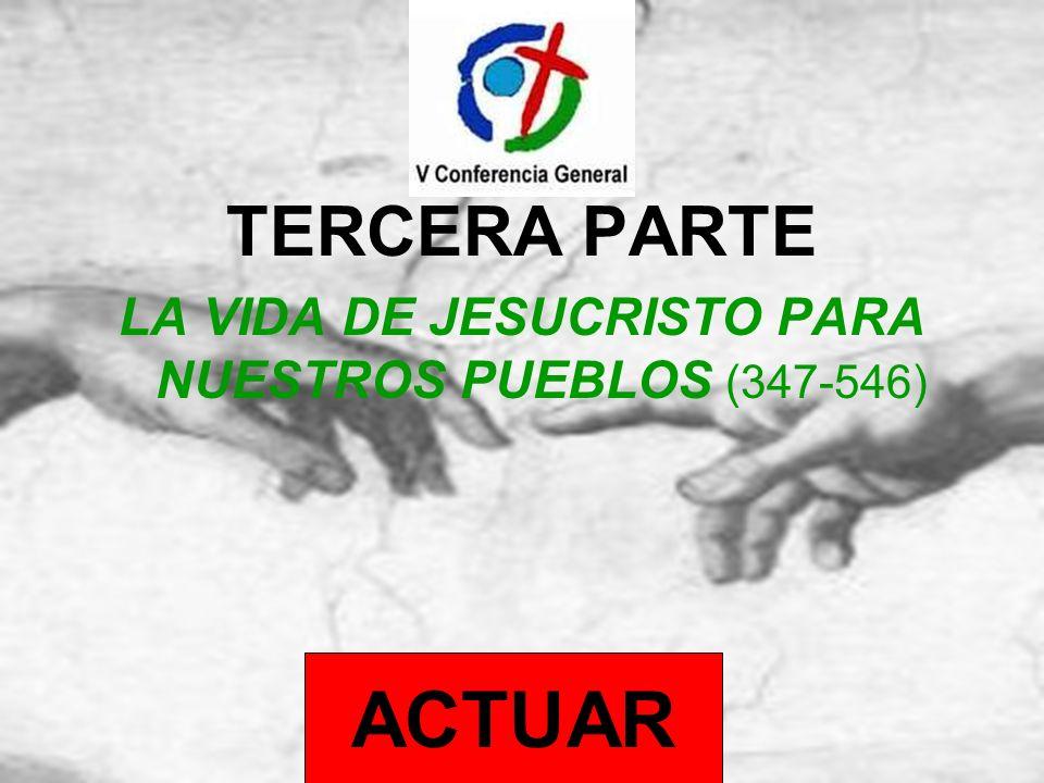 LA VIDA DE JESUCRISTO PARA NUESTROS PUEBLOS (347-546)
