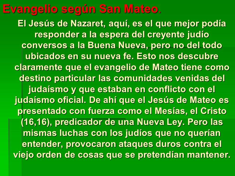 Evangelio según San Mateo.