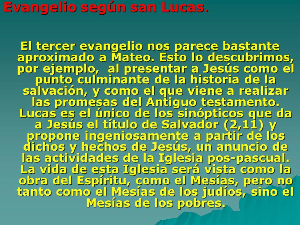 Evangelio según san Lucas.