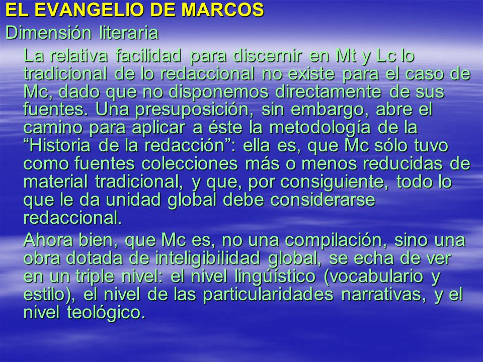 EL EVANGELIO DE MARCOS Dimensión literaria.