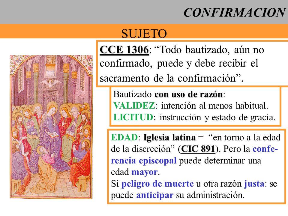 CONFIRMACION SUJETO CCE 1306: Todo bautizado, aún no