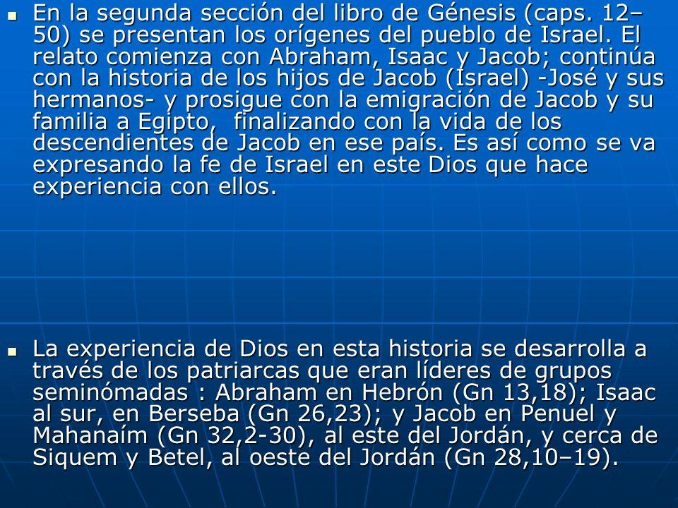 En la segunda sección del libro de Génesis (caps