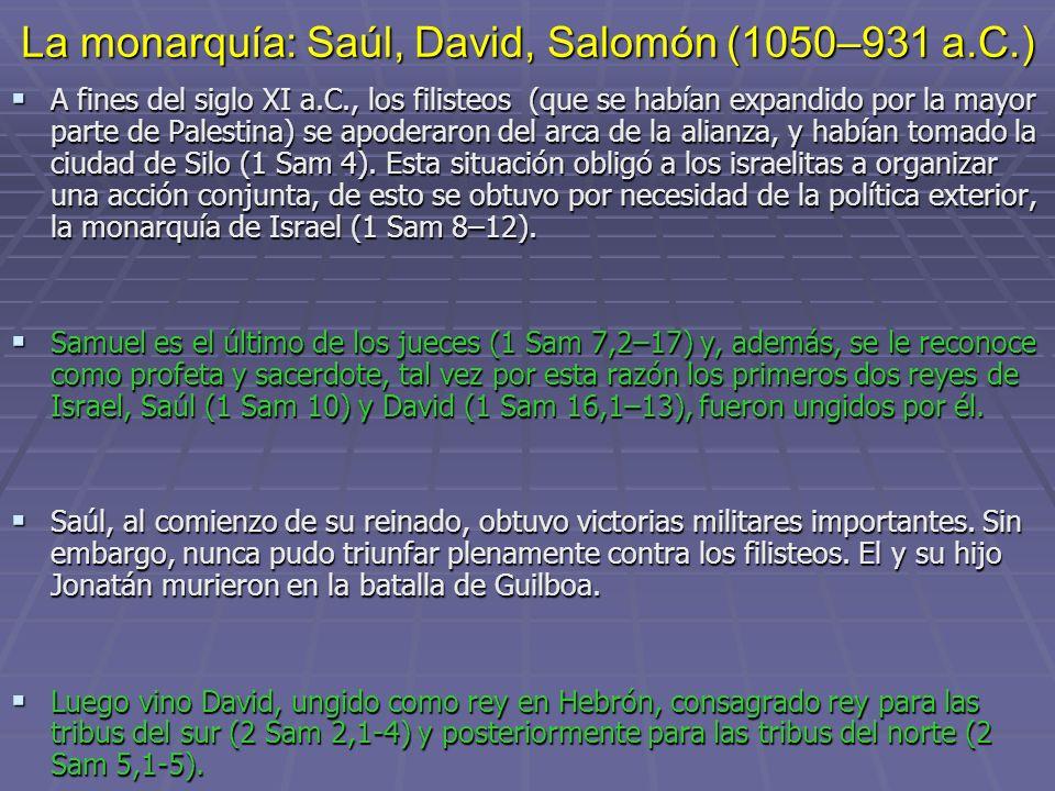 La monarquía: Saúl, David, Salomón (1050–931 a.C.)