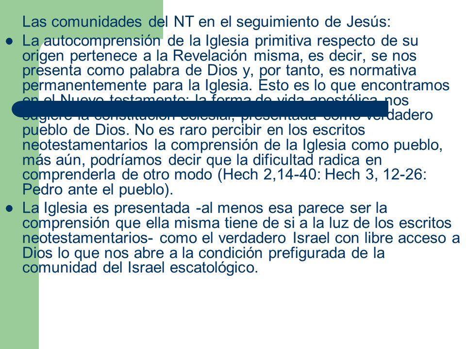 Las comunidades del NT en el seguimiento de Jesús: