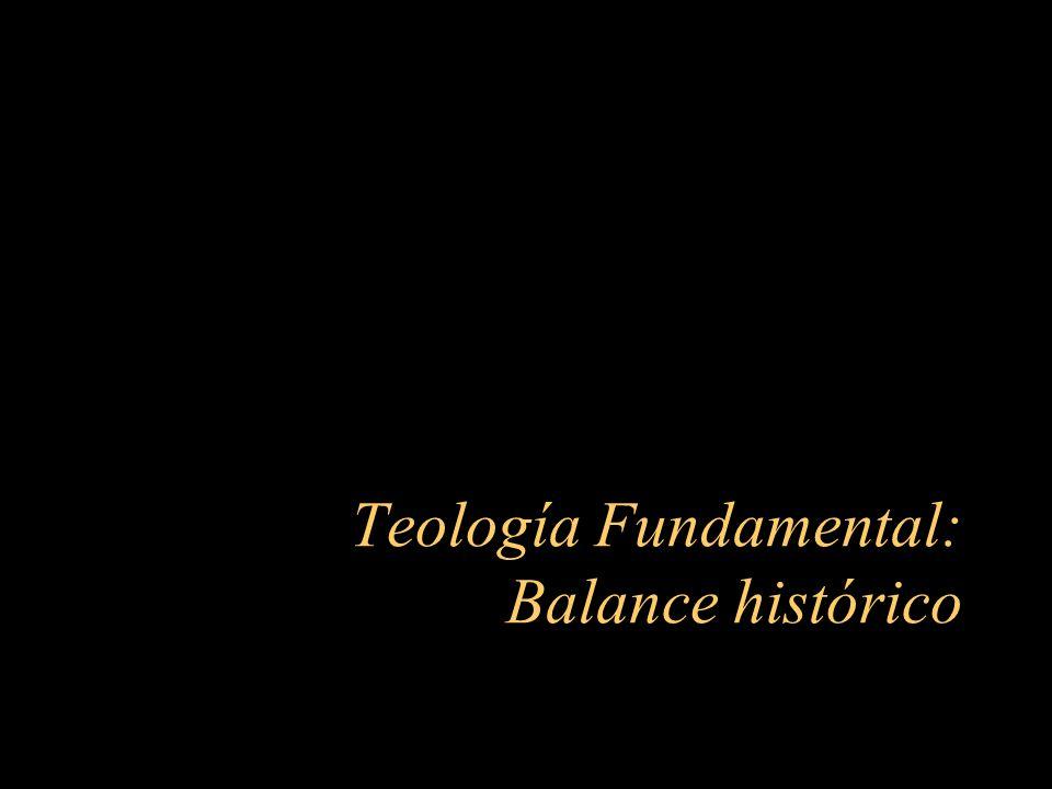 Teología Fundamental: Balance histórico