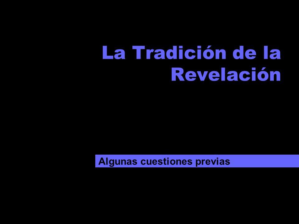La Tradición de la Revelación