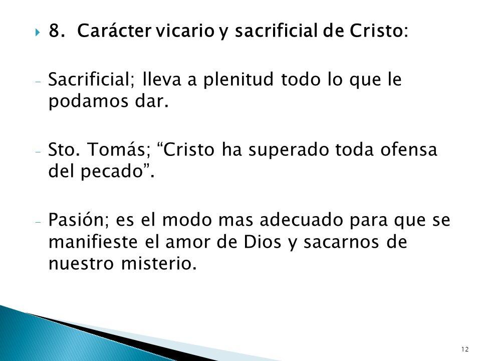 8. Carácter vicario y sacrificial de Cristo: