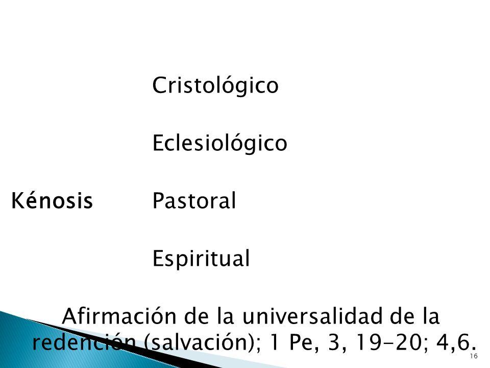 Eclesiológico Kénosis Pastoral Espiritual