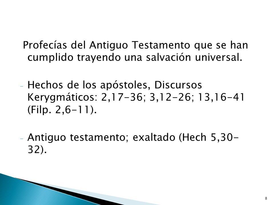 Profecías del Antiguo Testamento que se han cumplido trayendo una salvación universal.