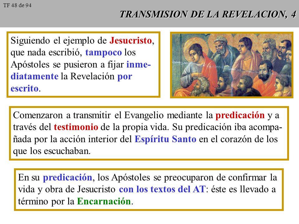 TRANSMISION DE LA REVELACION, 4