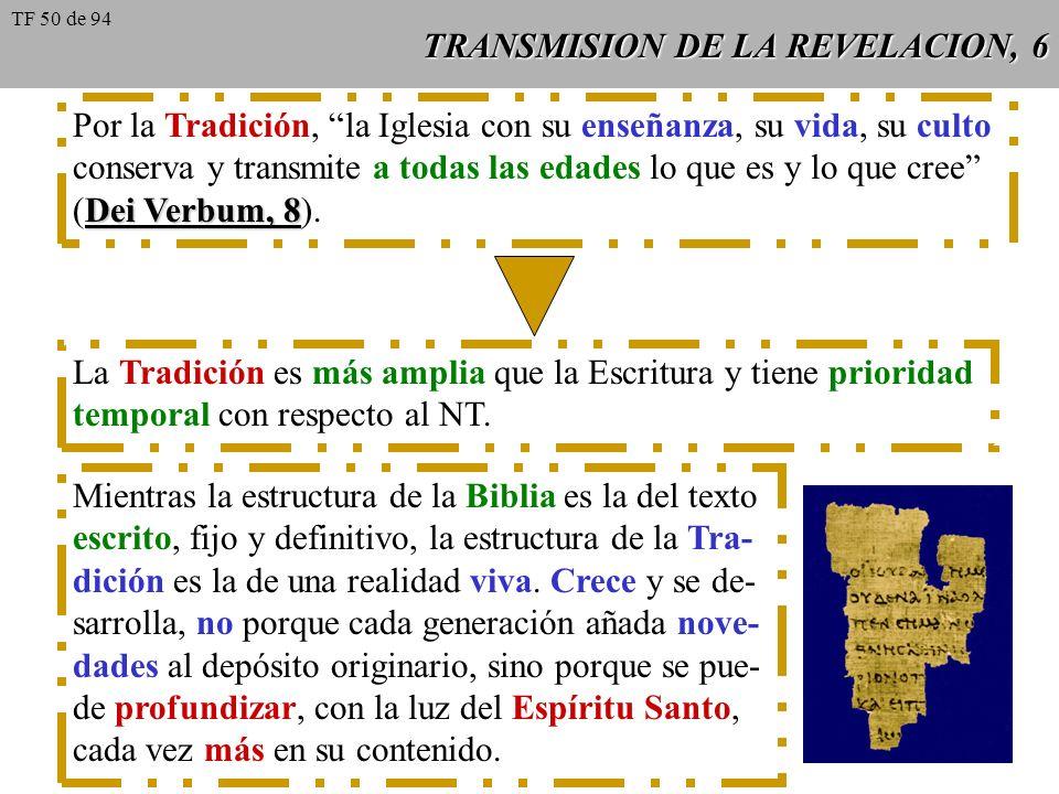 TRANSMISION DE LA REVELACION, 6