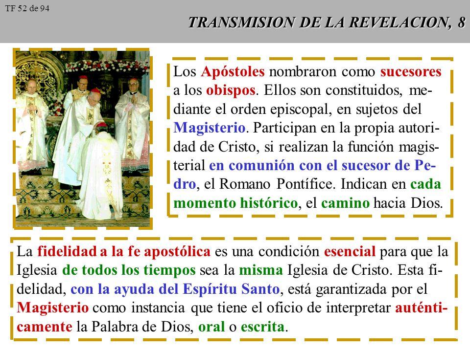 TRANSMISION DE LA REVELACION, 8