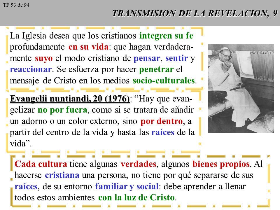 TRANSMISION DE LA REVELACION, 9