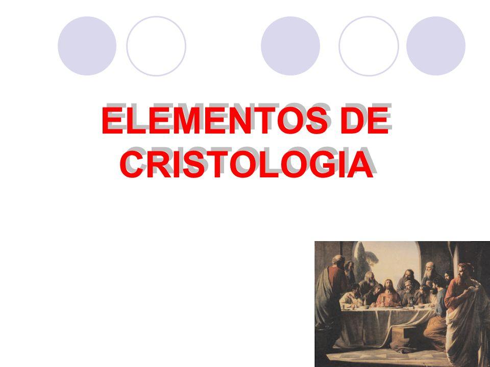 ELEMENTOS DE CRISTOLOGIA