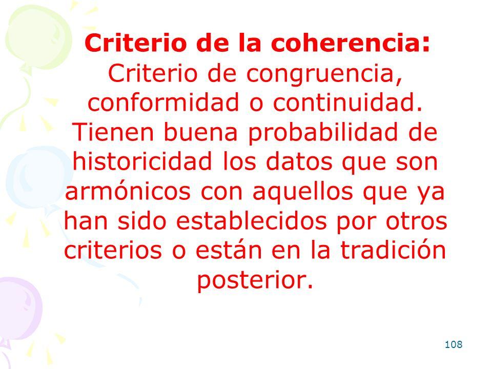 Criterio de la coherencia: Criterio de congruencia, conformidad o continuidad.