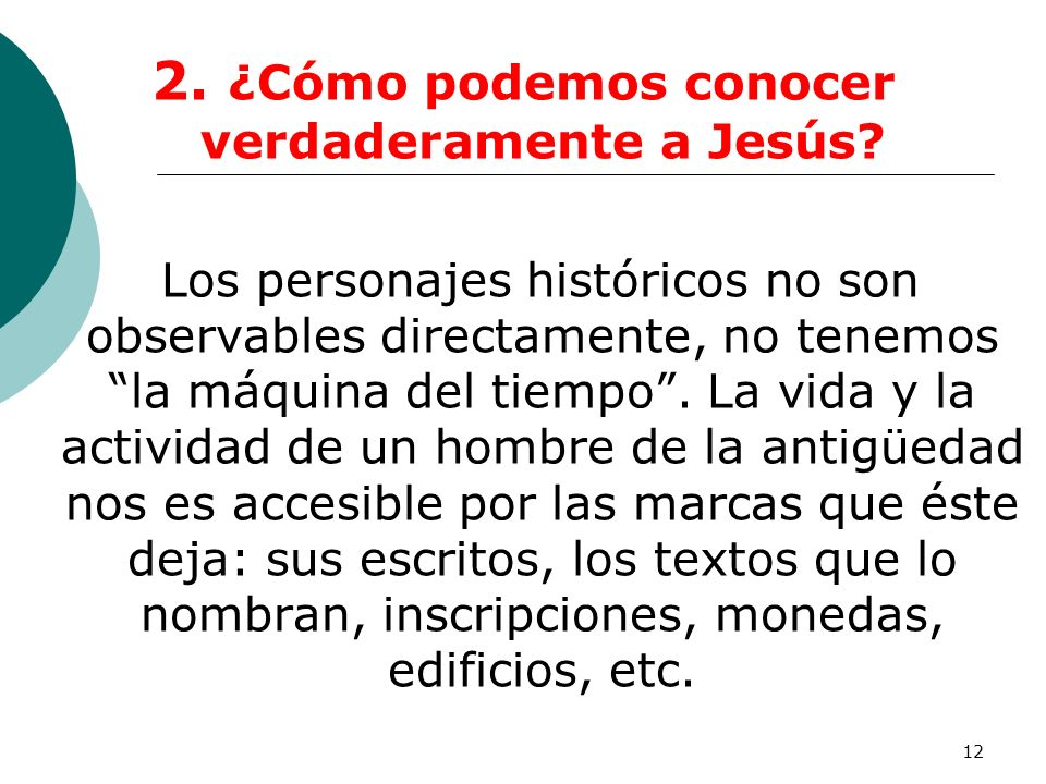 2. ¿Cómo podemos conocer verdaderamente a Jesús