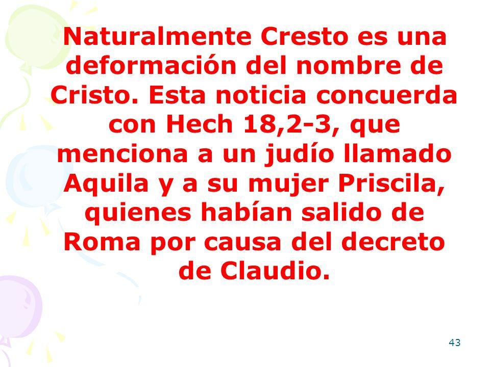 Naturalmente Cresto es una deformación del nombre de Cristo