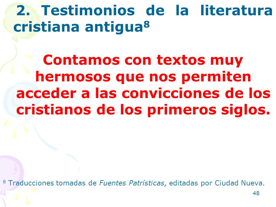 2. Testimonios de la literatura cristiana antigua8