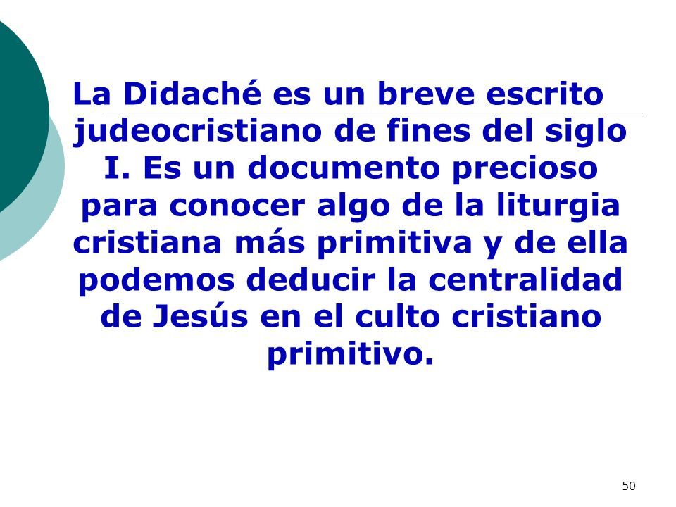 La Didaché es un breve escrito judeocristiano de fines del siglo I