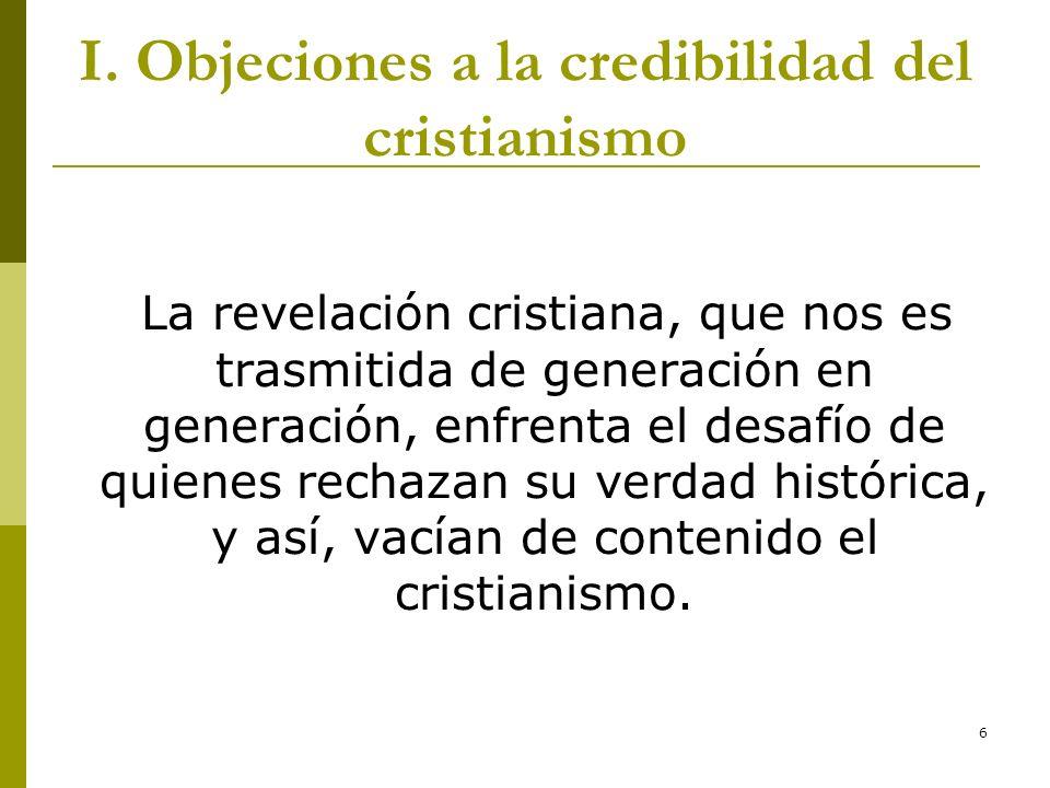 I. Objeciones a la credibilidad del cristianismo