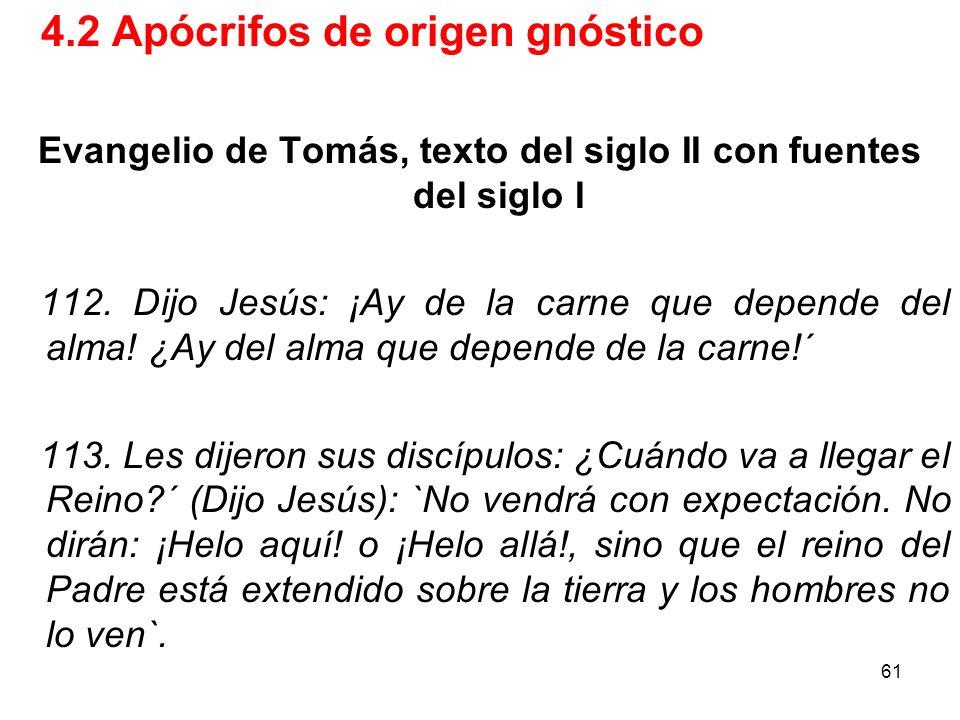 Evangelio de Tomás, texto del siglo II con fuentes del siglo I