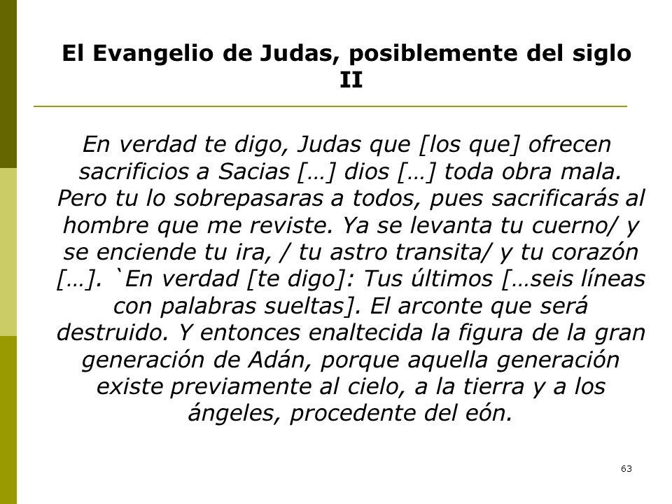El Evangelio de Judas, posiblemente del siglo II