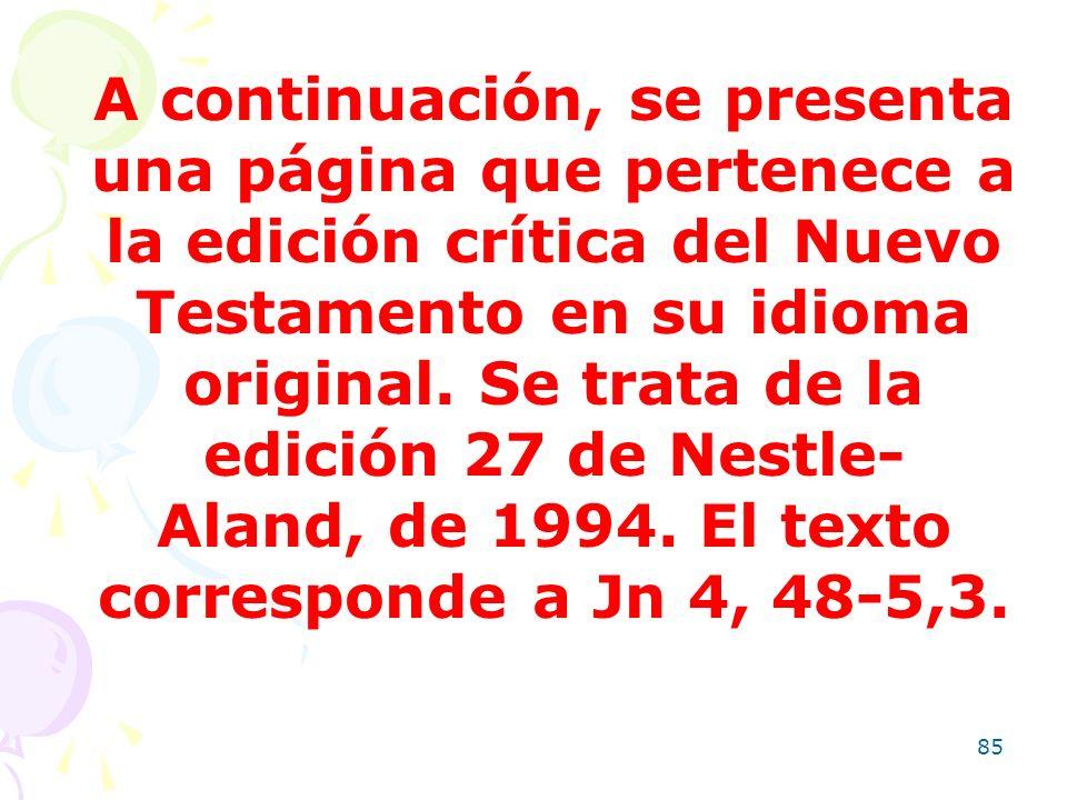 A continuación, se presenta una página que pertenece a la edición crítica del Nuevo Testamento en su idioma original.