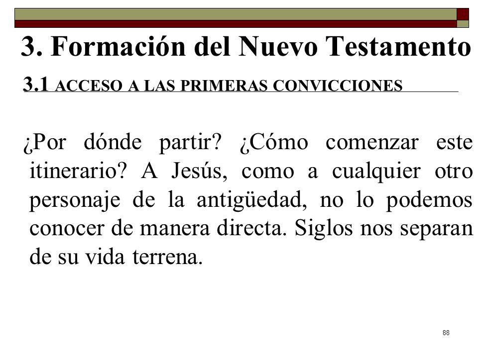 3.1 ACCESO A LAS PRIMERAS CONVICCIONES