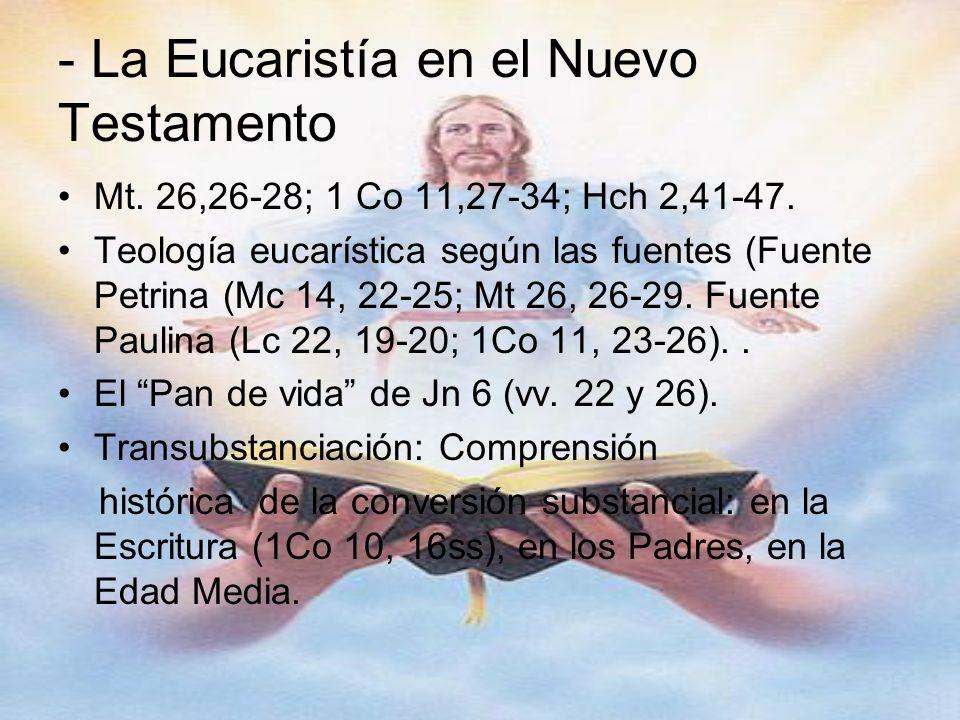 - La Eucaristía en el Nuevo Testamento