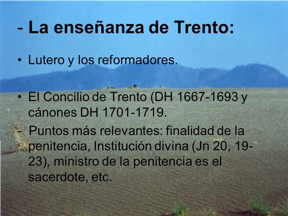- La enseñanza de Trento: