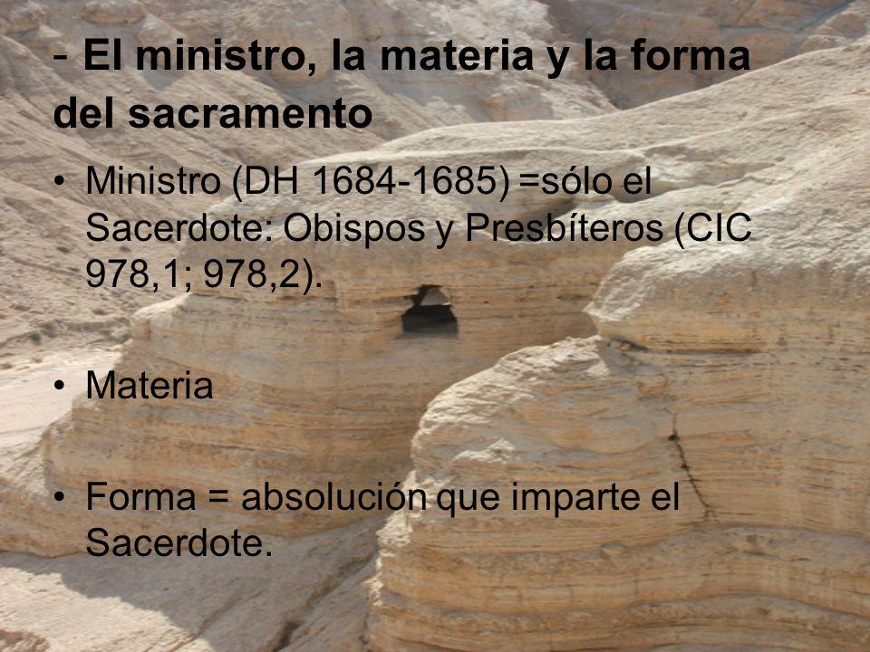 - El ministro, la materia y la forma del sacramento