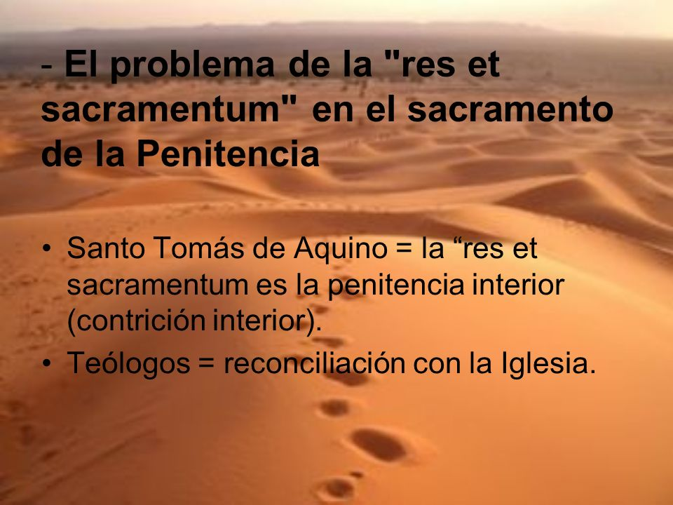 - El problema de la res et sacramentum en el sacramento de la Penitencia